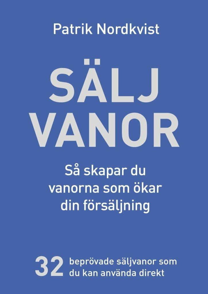 Säljvanor Försäljningschefen Patrik Nordkvist